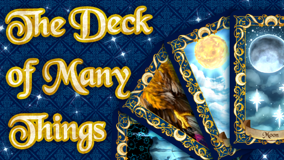 The Deck of Many Things by Cometkins