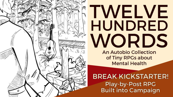 Break Kickstarter: Twelve Hundred Words