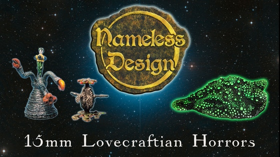 Nameless Design: 15mm Lovecraftian Horror Miniatures