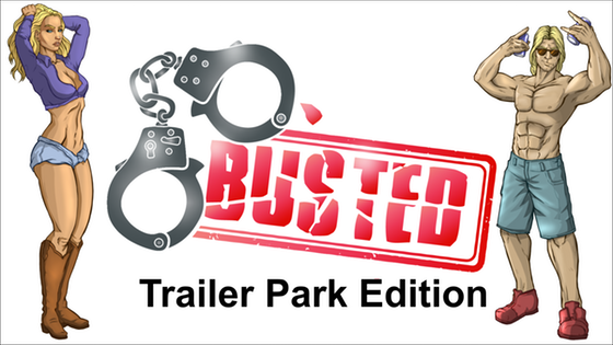 Busted! Trailer Park Edition - A Fun and Dirty Card Game 18+