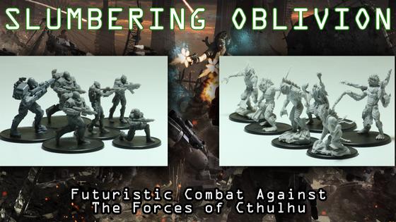 Slumbering Oblivion - Cthulhu Themed Miniatures War Game