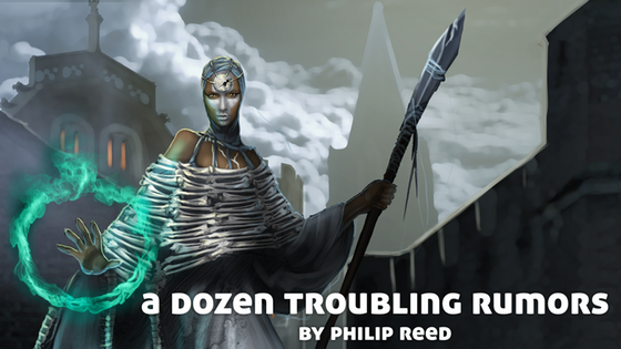 A Dozen Troubling Rumors, for use with Fantasy RPGs