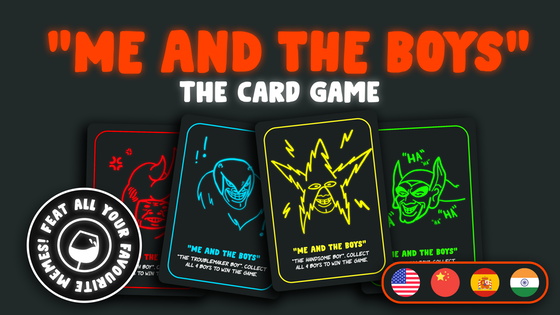 """""""Me And The Boys"""" - The Card Game"""