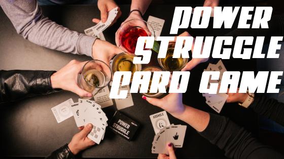 Power Struggle Card Game