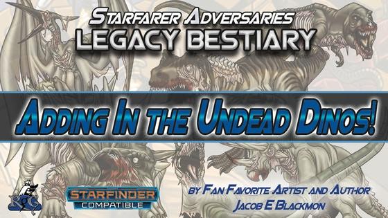 Starfinder Legacy Bestiary