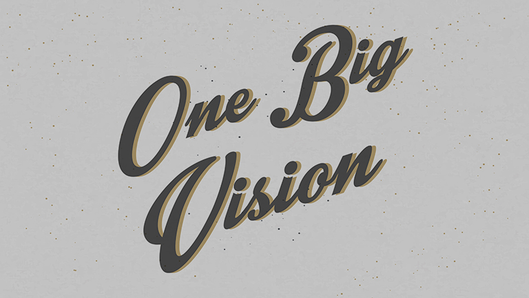 One Big Vision