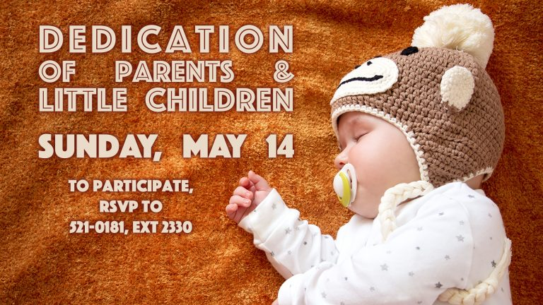 Dedication of Parents & Little Children