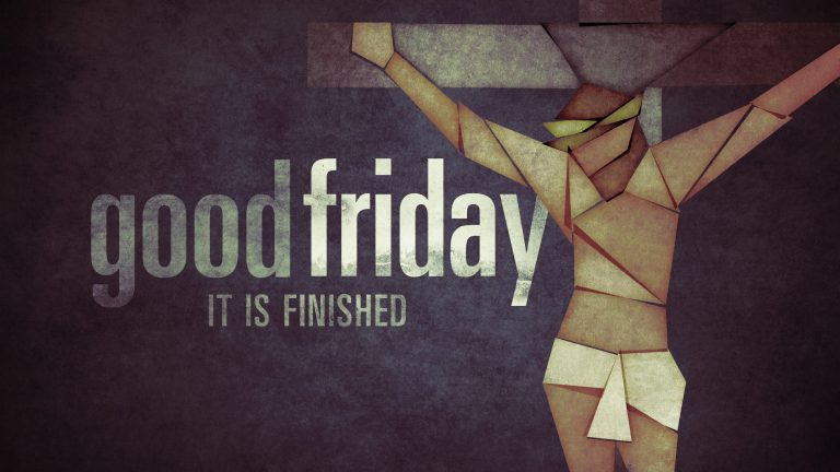 It is Finished | Good Friday