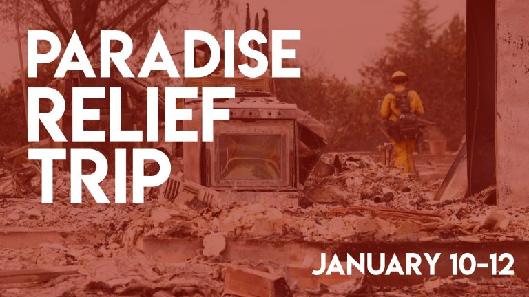 Paradise Fire Relief Trip
