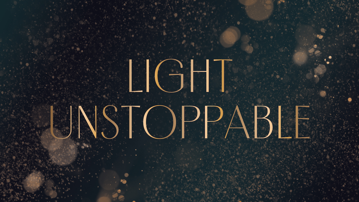 Light Unstoppable