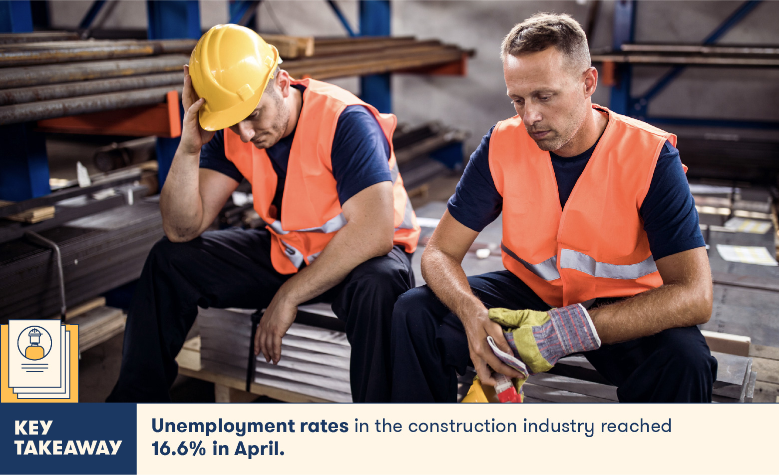 Unemployment rates are high in construction