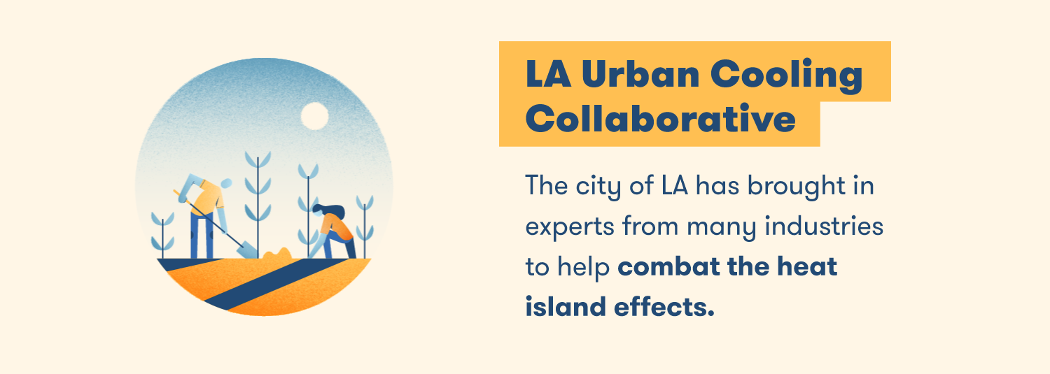 The city of LA has brought in experts from many industries to help combat the heat island effects