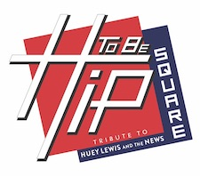 Hip to be Square - Tribute to Huey Lewis & the News