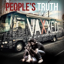 Vaxxed II The People's Truth