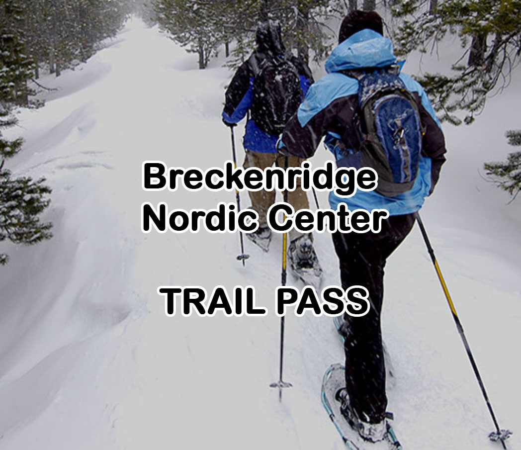 Breckenridge Nordic Center Trail Pass