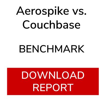 Aerospike vs. Couchbase Benchmark