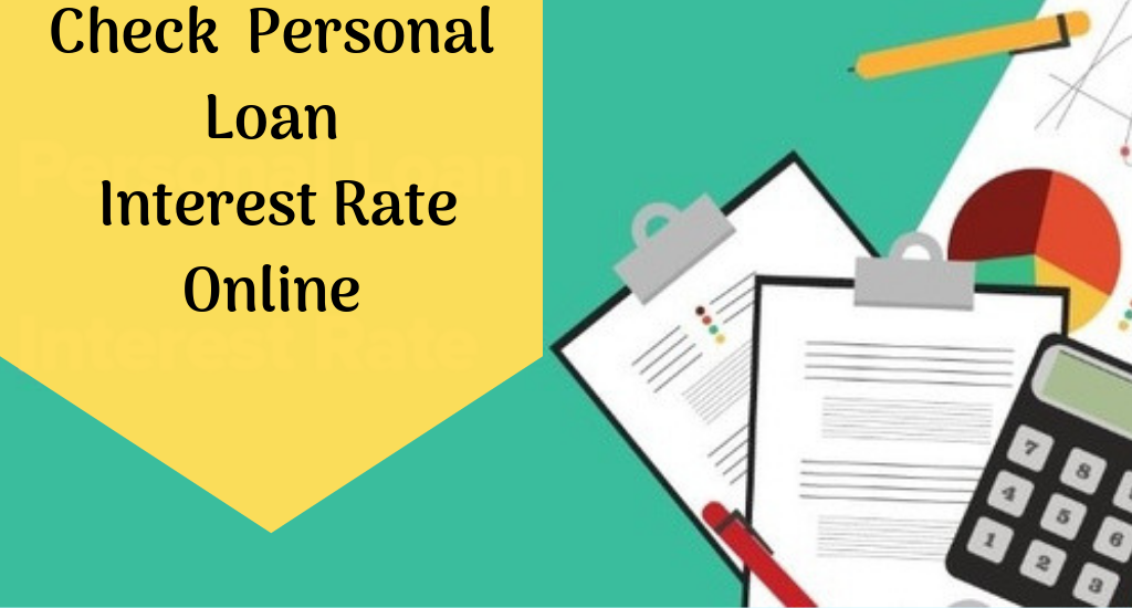 Best Personal Loan Interest Rates Online 2019?