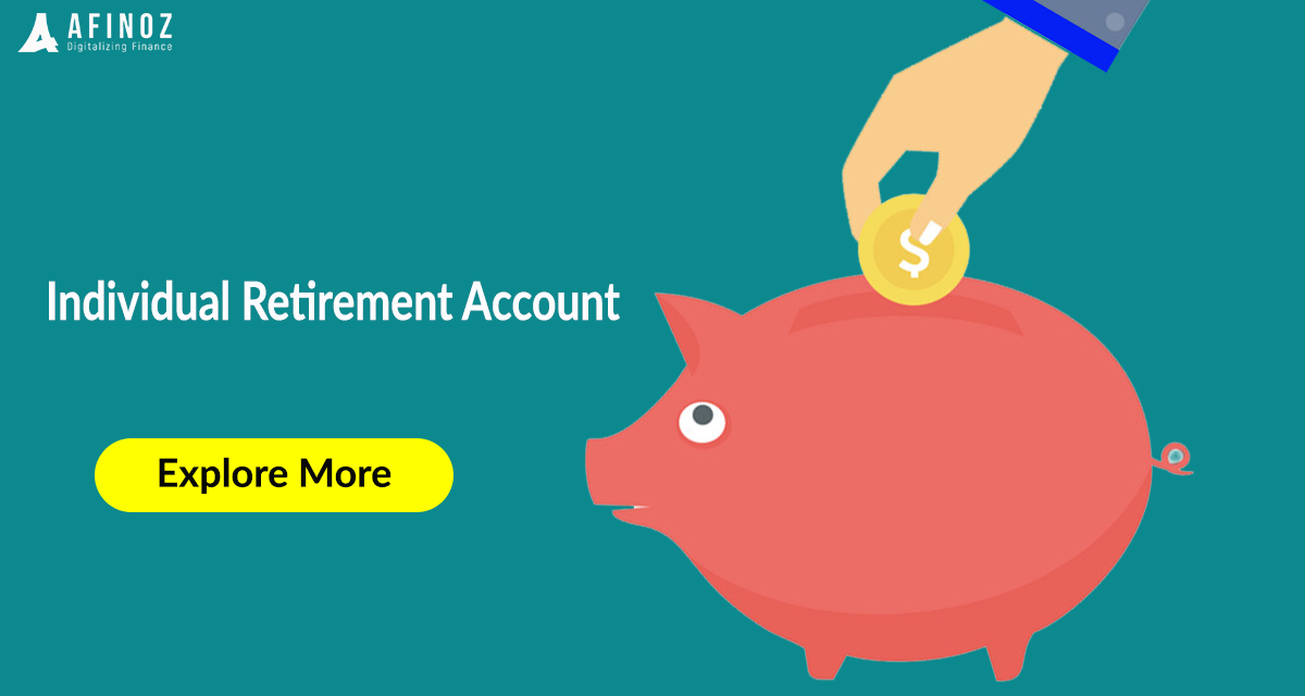Savings: What is an IRA ? Why should open IRA account?