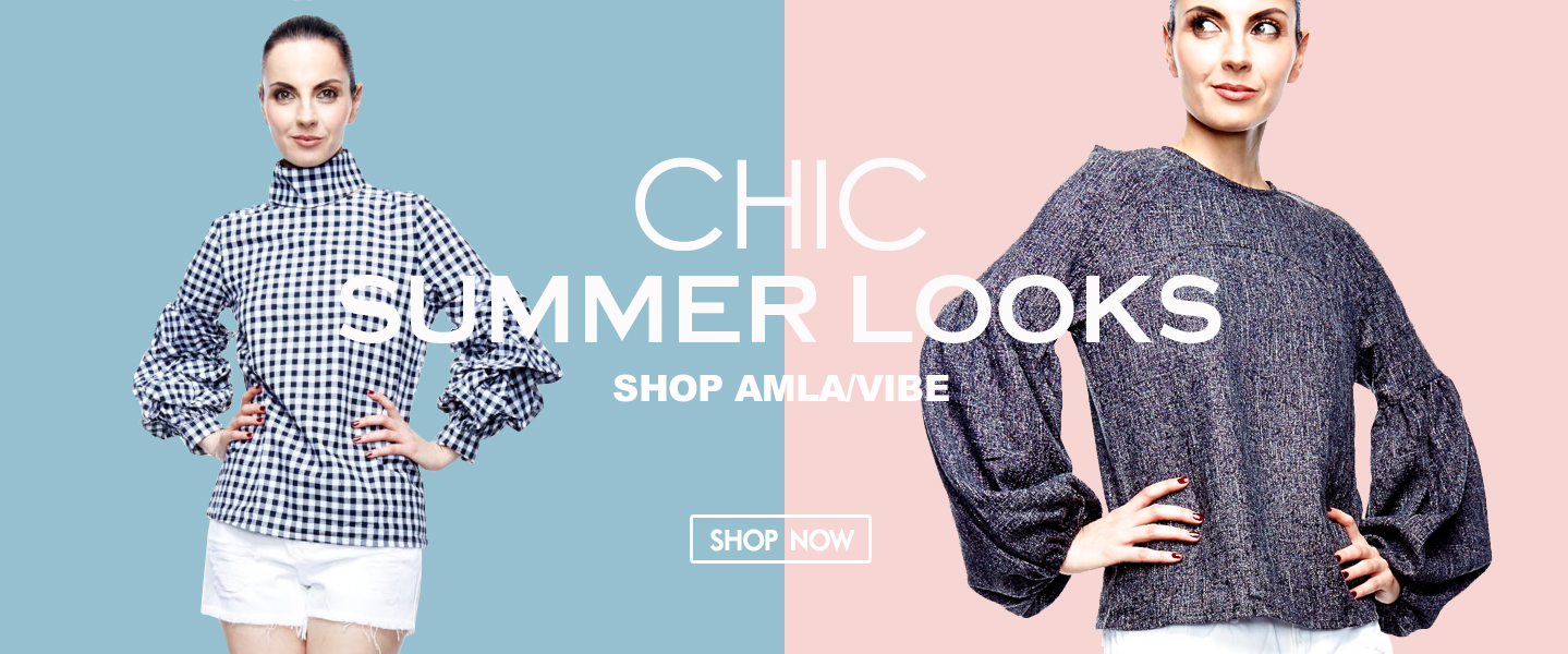 AMLA VIBE CHIC SUMMER LOOKS