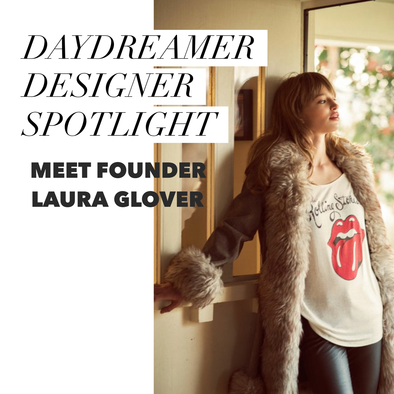 MEET DAYDREAMER DESIGNER LAURA GLOVER - amanda mills los angeles