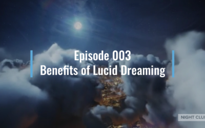 Webinar 3 – Benefits of Lucid Dreaming