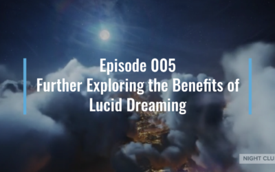 Webinar 5 – Benefits of Lucid Dreaming [part 3]