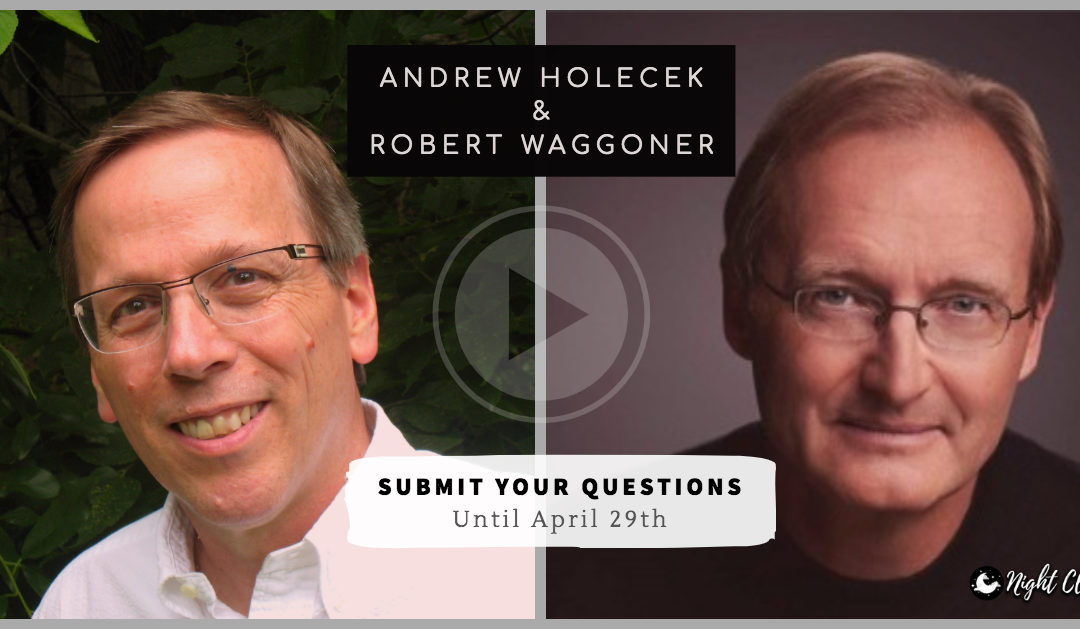 Upcoming Interview with Robert Waggoner: Submit Your Questions until April 29th