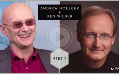 Special Guest Interview with Ken Wilber – Part 1