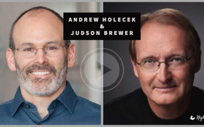Interview with author and researcher Judson Brewer MD PhD