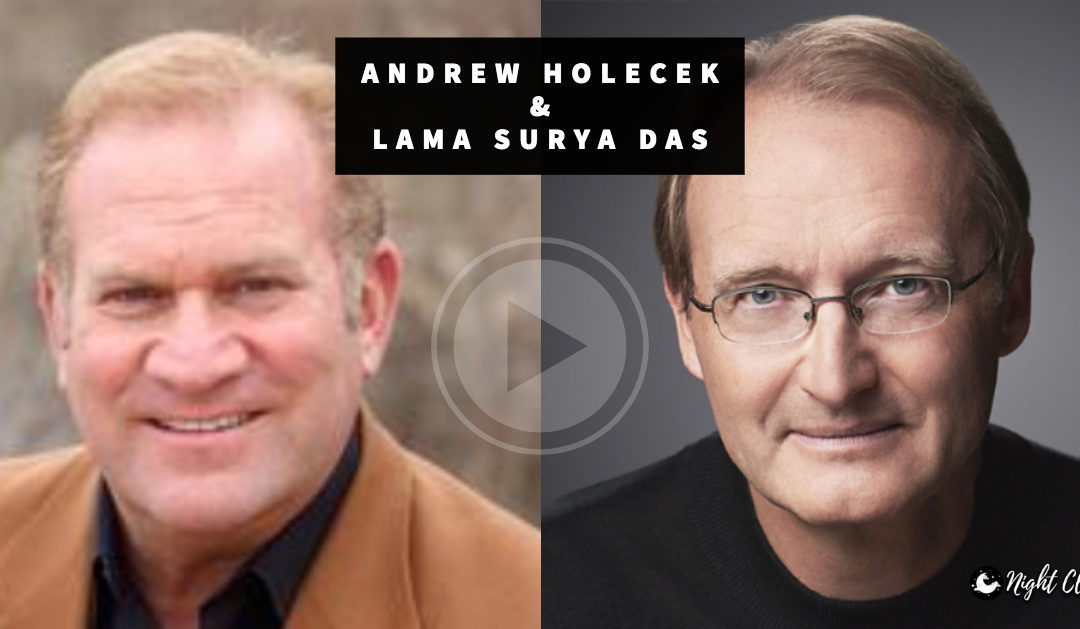 Interview with Lama Surya Das | Night Club Podcast