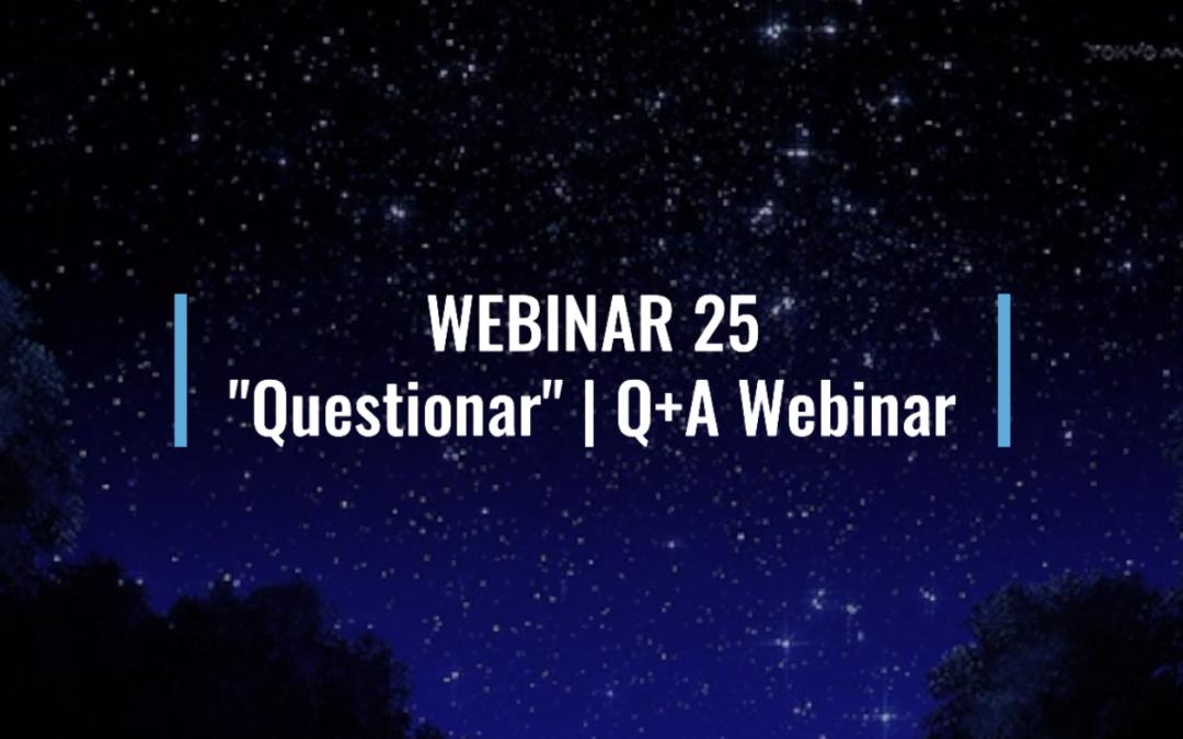 """Webinar 25: """"Questionar""""   Q+A Session"""