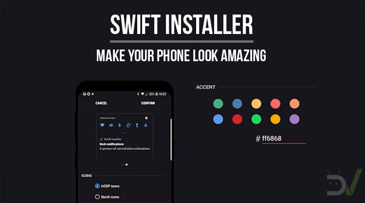 Swift Installer Apk - Free Download Unique Pretty Themes & Color Engine