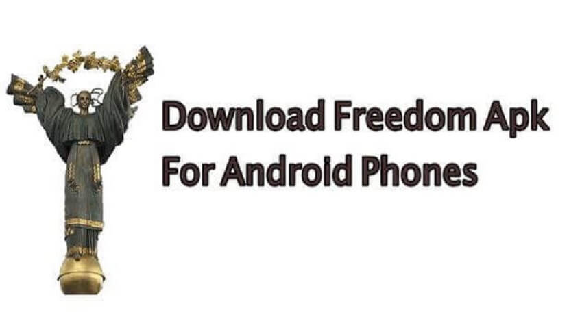 Freedom Apk No Root Download & Get Gems, Coins, Paid Apps for Free