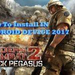 Modern Combat 2 Black Pegasus. Apk Free Download with Bloody wars, Offline Playing