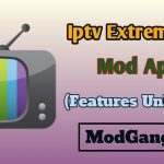 IPTV Extreme Pro Apk Free Download with No Ads, Recording Facility, No Root