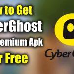 Cyberghost Premium Apk Free Download with Unlock All Servers, Hide IP Address