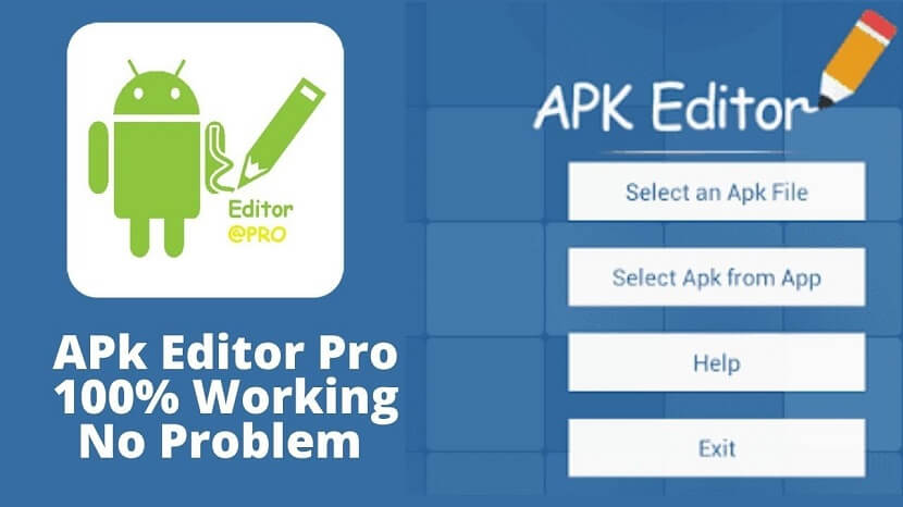 Apk Editor Pro Mod Free Download with Changing Background & Layout, No Ads & Root