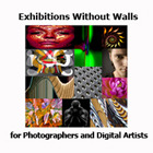 Exhibitions Without Walls for Photographers and Digital Artists