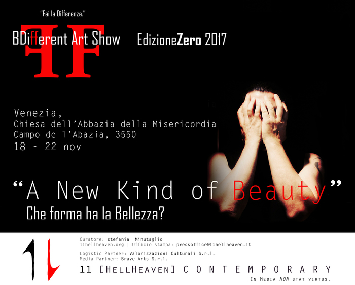 "BeDifferent Art Show: ""A new kind of Beauty. Che forma ha la Bellezza""?"