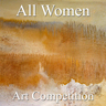 """7th Annual """"All Women"""" Online Art Competition"""