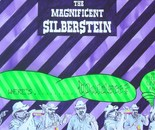 THE MAGNIFICENT SILBERSTEIN