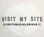"""Visit my site: www.ilventomuovelerighe.it"
