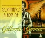 Contando a Arte de Gilberto Gomes