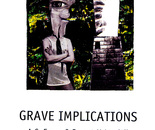 Grave Implications