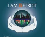 I am Detroit