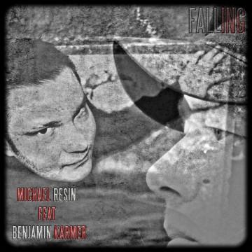 Michaël Resin - Falling feat Benjamin Karmer