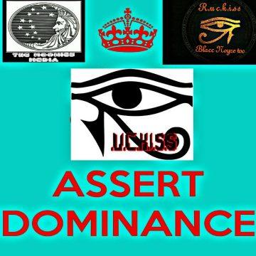 R.u.c.k.i.s.s - Assert Dominance