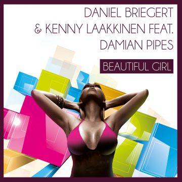 Beautiful Girl by Daniel Briegert & Kenny Laakinnen ft. Damian Pipes