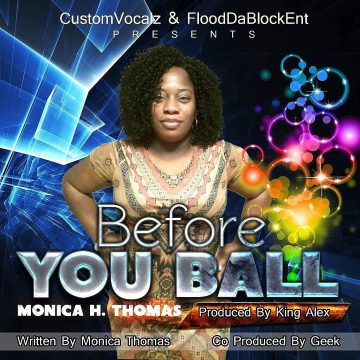 Monica H Thomas - Before You Ball
