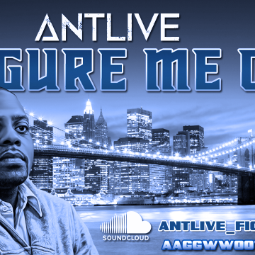 Antlive - figure me out
